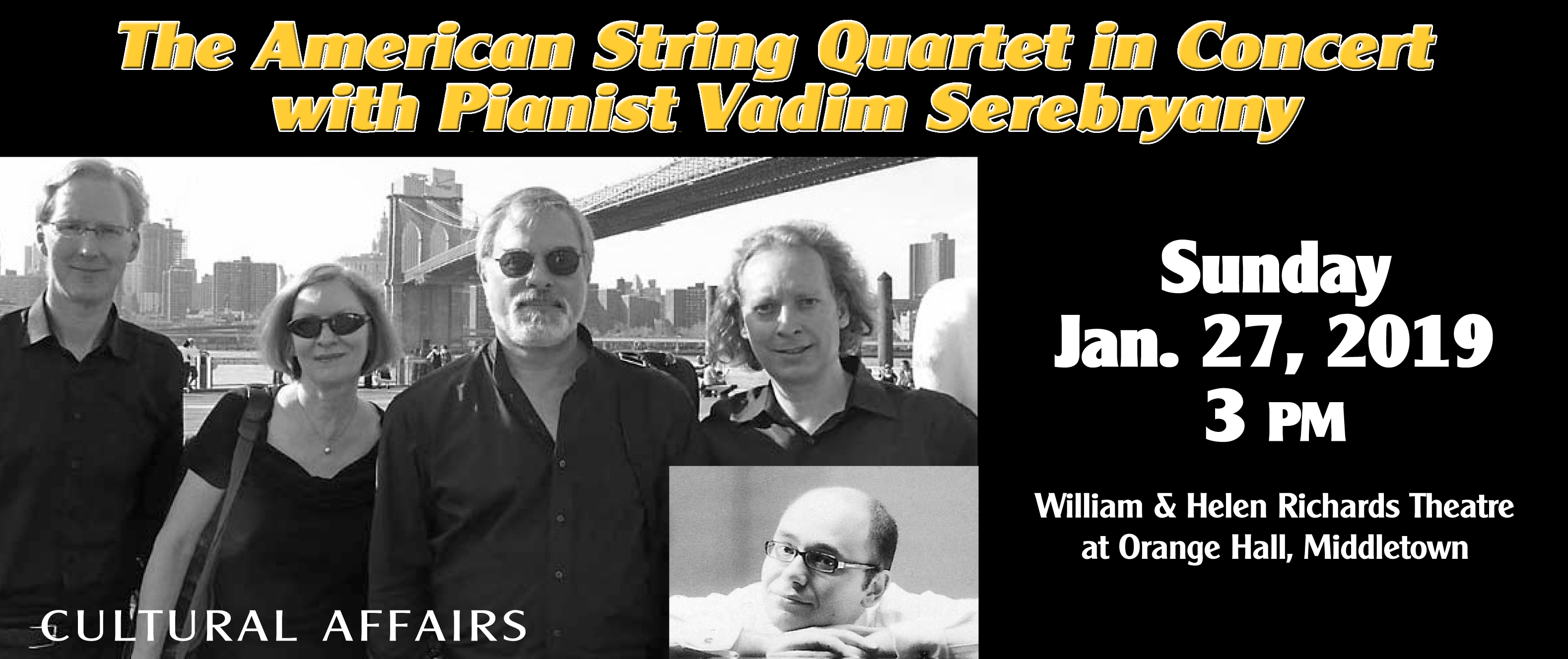 The American String Quartet in Concert with Pianis